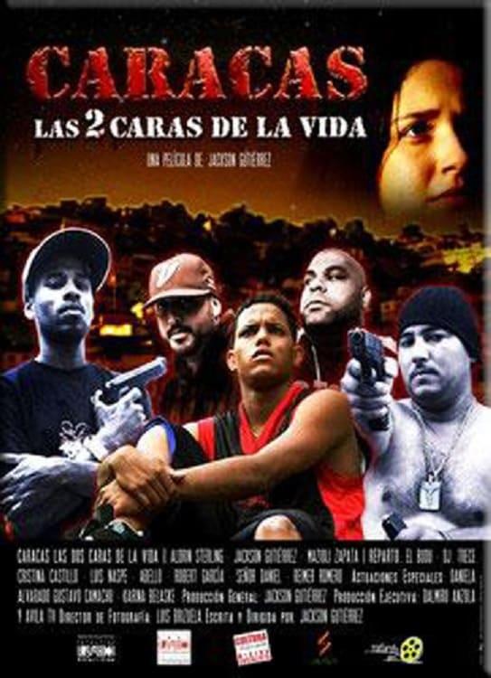 Caracas Las 2 Caras De La Vida Spanish Movie Streaming Online Watch