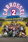 Carrossel 2: O Sumiço de Maria Joaquina Movie Streaming Online
