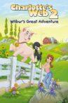 Charlotte's Web 2: Wilbur's Great Adventure Movie Streaming Online