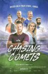 Chasing Comets Movie Streaming Online