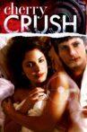Cherry Crush Movie Streaming Online