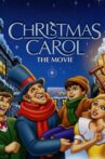 Christmas Carol: The Movie Movie Streaming Online
