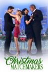 Christmas Matchmakers Movie Streaming Online