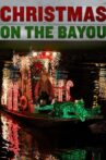 Christmas on the Bayou Movie Streaming Online