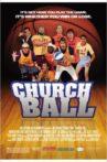 Church Ball Movie Streaming Online