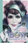 Clara Bow: Discovering the It Girl Movie Streaming Online