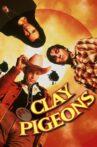Clay Pigeons Movie Streaming Online