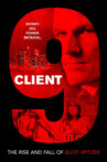 Client 9: The Rise and Fall of Eliot Spitzer Movie Streaming Online