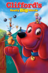 Clifford's Really Big Movie Movie Streaming Online