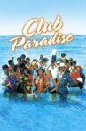 Club Paradise Movie Streaming Online