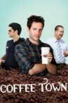 Coffee Town Movie Streaming Online