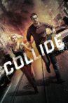 Collide Movie Streaming Online