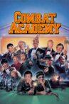 Combat Academy Movie Streaming Online