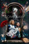 Come Away Movie Streaming Online