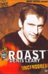 Comedy Central Roast of Denis Leary Movie Streaming Online