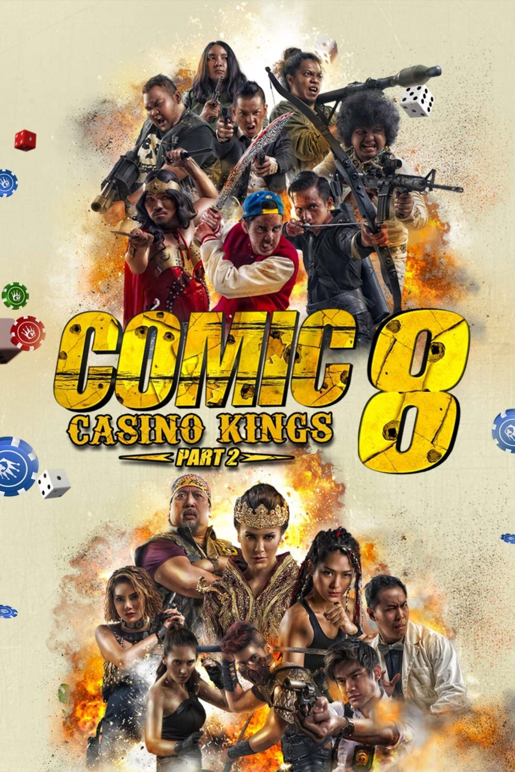 Comic 8 Casino Kings Part 2 Indonesian Movie Streaming Online Watch