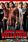 Comic Book Villains Movie Streaming Online