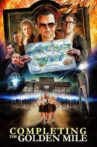 Completing the Golden Mile: The Making of The World's End Movie Streaming Online