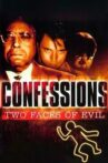 Confessions: Two Faces of Evil Movie Streaming Online