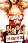 Cougar Club Movie Streaming Online