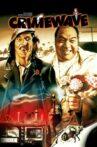 Crimewave Movie Streaming Online