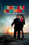 Crocodile Love Story Movie Streaming Online