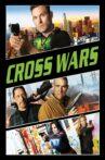 Cross Wars Movie Streaming Online