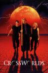 Crossworlds Movie Streaming Online