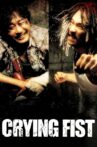 Crying Fist Movie Streaming Online