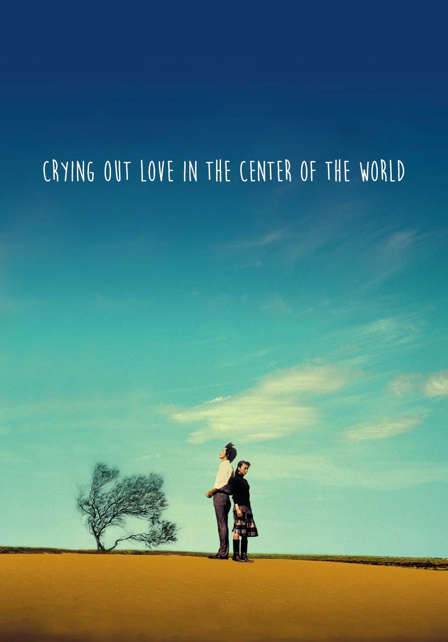 Crying Out Love in the Center of the World Movie Streaming Online