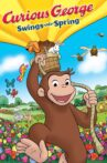 Curious George Swings Into Spring Movie Streaming Online