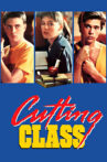 Cutting Class Movie Streaming Online