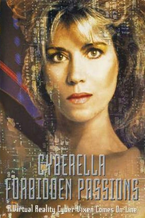 Cyberella : Forbidden Passions Movie Streaming Online