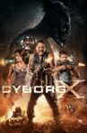 Cyborg X Movie Streaming Online
