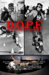 D.O.P.E. - Death Or Prison Eventually Movie Streaming Online
