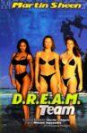 D.R.E.A.M. Team Movie Streaming Online