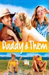 Daddy and Them Movie Streaming Online
