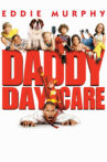 Daddy Day Care Movie Streaming Online
