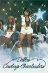 Dallas Cowboys Cheerleaders II Movie Streaming Online