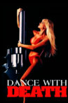 Dance with Death Movie Streaming Online