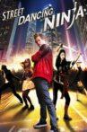 Dancing Ninja Movie Streaming Online