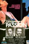 Dangerous Passion Movie Streaming Online