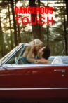 Dangerous Touch Movie Streaming Online