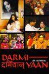 Darmiyaan: In Between Movie Streaming Online