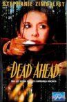 Dead Ahead Movie Streaming Online