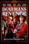 Dead Man's Revenge Movie Streaming Online