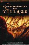 Deconstructing 'The Village' Movie Streaming Online