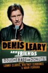 Denis Leary and Friends Present: Douchebags and Donuts Movie Streaming Online