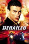 Derailed Movie Streaming Online