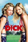 Dick Movie Streaming Online